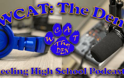 WCAT The Den: Wheeling High School Podcasts